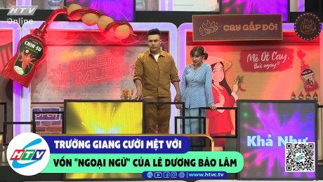 Xem Show CLIP HÀI Trường Giang cười mệt với vốn ngoại ngữ của Lê Dương Bảo Lâm HD Online.